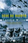 Cese de alerta - Connie Willis