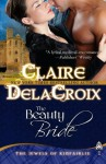 The Beauty Bride (Jewels of Kinfairlie, #1) - Claire Delacroix