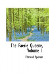 The Faerie Queene, Volume 1 - Edmund Spenser