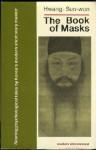 The Book of Masks - Sunwon Hwang