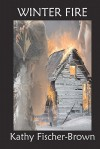 Winter Fire - Kathy Fischer-Brown