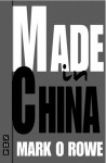 Made in China - Mark O'Rowe
