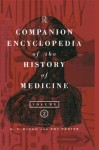 Companion Encyclopedia of the History of Medicine (Routledge Companion Encyclopedias) - W.F. Bynum, Roy Porter