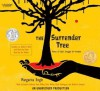 The Surrender Tree - Margarita Engle, Chris Nunez, Roberto Santana, Vane Millon