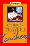 Everyday Prayers For Teachers - Abingdon Press