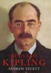 Rudyard Kipling - Andrew Lycett
