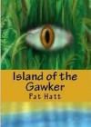 Island of The Gawker - Pat Hatt