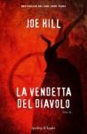 La vendetta del diavolo - Joe Hill, Andrea Carlo Cappi
