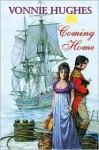 Coming Home - Vonnie Hughes