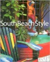 South Beach Style - Laura Cerwinske