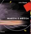 Maeda @ Media - John Maeda, Nicholas Negroponte