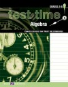 Test Time! Practice Books That Meet the Standers: Algebra - Walch Publishing