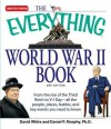 The Everything World War II Book: People, Places, Battles, and All the Key Events - David White