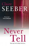 Never Tell - Claire Seeber