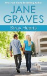 Stray Hearts - Jane Graves