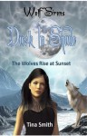 Wolf Sirens #4 Dusk In Shade - Tina Smith