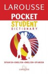 Larousse Pocket Student Dictionary Spanish-English/English-Spanish - Larousse, Larousse