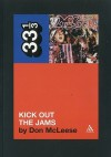 Kick Out the Jams - Don McLeese