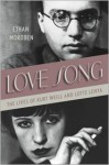 Love Song: The Lives of Kurt Weill and Lotte Lenya - Ethan Mordden