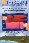 The Couple Who Became Each Other - David L. Calof, Robin Simons