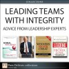 Leading Teams with Integrity: Advice from Leadership Experts (Collection) - Stedman Graham, Ken Blanchard, Jon M. Huntsman Sr., Doug Lennick, Fred Kiel