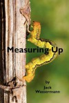 Measuring Up - Jack Wassermann