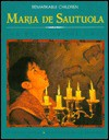 Maria de Sautuola: The Bulls in the Cave - Dennis Brindell Fradin