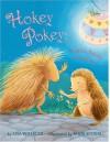 Hokey Pokey: Another Prickly Love Story - Lisa Wheeler, Janie Bynum