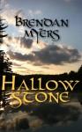 Hallowstone - Brendan Myers