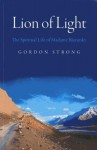Lion of Light: The Spiritual Life of Madame Blavatsky - Gordon Strong