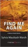 Find Me Again - Sylvia Maultash Warsh