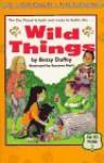 The Wild Things - Betsy Duffey, Susanna Natti