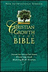 Christian Growth Study Bible: Discover Your Personal Path Toward Knowing God and Making Him Known - Anonymous