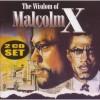 The Wisdom of Malcolm X - Malcolm X