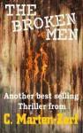 The Broken Men - C. Marten-Zerf, Craig Zerf