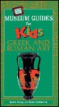 Off the Wall Museum Guides for Kids: Greek and Roman Art - Ruthie Knapp, Janice Lehmberg