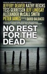 No Rest For The Dead - Sandra Brown, Andrew F. Gulli, Lori Armstrong, Matthew Pearl