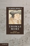 The Cambridge Companion to Thomas More - George M. Logan