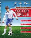 Kingfisher Book of Soccer Skills - Clive Gifford