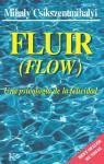 FLUIR:Una psicología de la felicidad (Spanish Edition) - Mihaly Csikszentmihalyi, Núria López