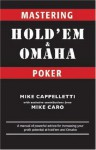 Mastering Hold'em and Omaha Poker - Mike Caro, Mike Cappelletti