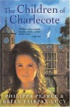 The Children of the House/The Children of Charlecote - Philippa Pearce, Brian Fairfax-Lucy