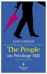 The People on Privilege Hill - Jane Gardam