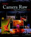 Adobe Camera Raw for Digital Photographers Only - Rob Sheppard