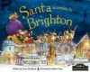 Santa Is Coming to Brighton - Steve Smallman