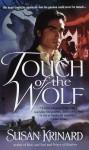 Touch of the Wolf (Historical Werewolf #1) - Susan Krinard