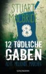 Zwölf tödliche Gaben 8: Acht melkende Mädchen: E-Book Only Weihnachtskurzkrimi (German Edition) - Andreas Jäger, Stuart MacBride
