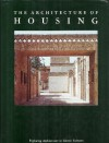 The Architecture of Housing: Exploring Architecture in Islamic Cultures - Robert Powell