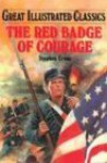 The Red Badge of Courage - Stephen Crane, Malvina G. Vogel