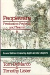 Peopleware : Productive Projects and Teams - Tom DeMarco, Timothy R. Lister